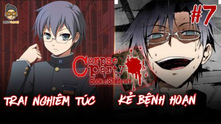 Video cốt truyện Corpse Party Book of Shadow: Episode 5 – P.1